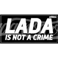 LADA is not a crime Sticker